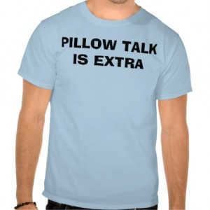 pillow talk is extra
